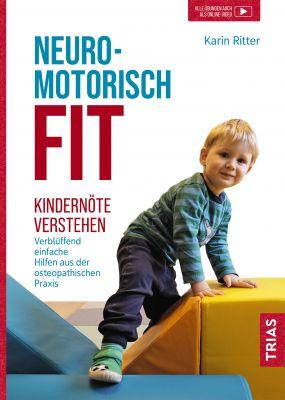 Neuromotorisch FIT – Kindernöte verstehen